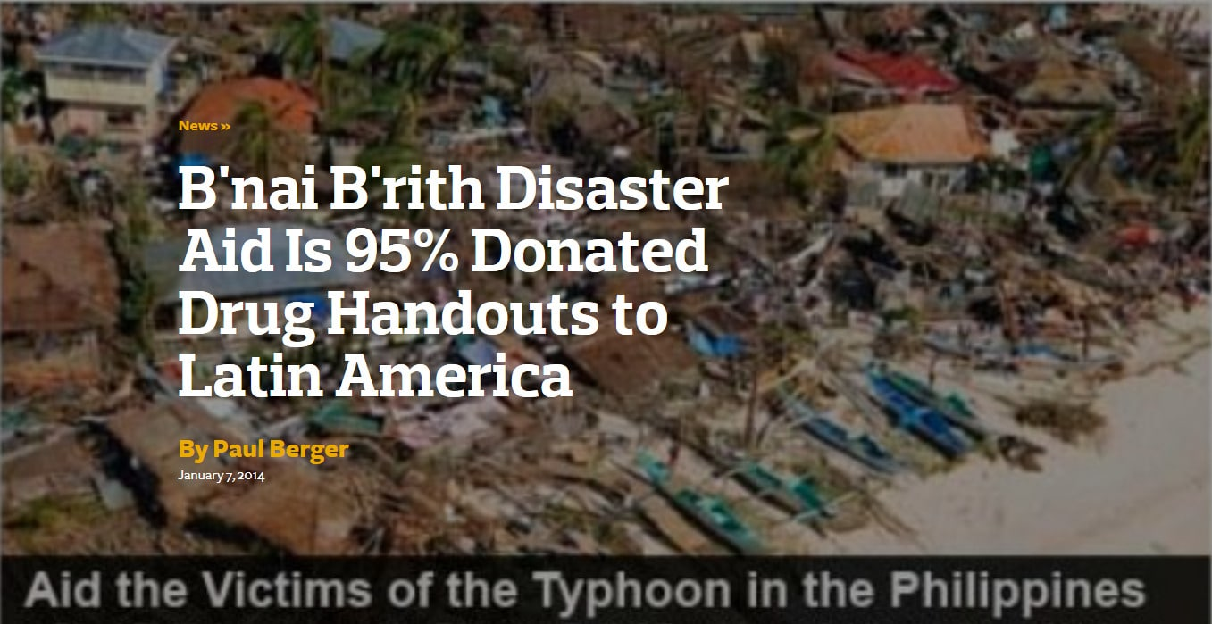 B'nai B'rith Disaster Aid Is 95% Donated Drug Handouts to Latin America